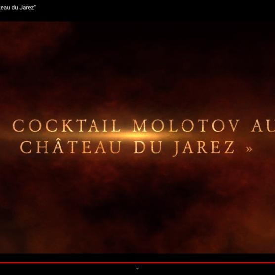 Cocktail Molotov au château du Jarez